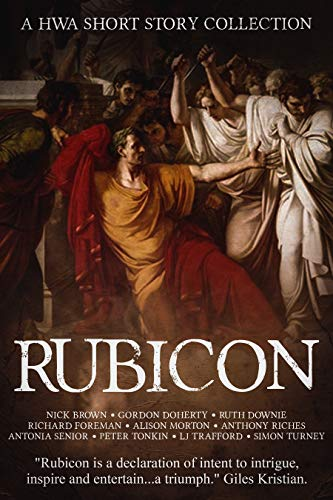 RUBICON – 10 acclaimed authors, 10 Roman stories