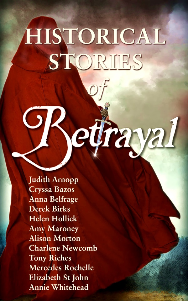 Cover reveal: Betrayal – Stories of Historical Fiction